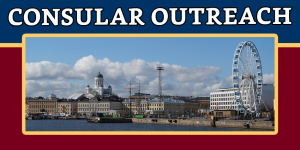 CONSULAR OUTREACH IN HELSINKI, FINLAND ON 06-08 MARCH 2020