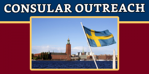 Notice on the Consular Outreach in STOCKHOLM, SWEDEN